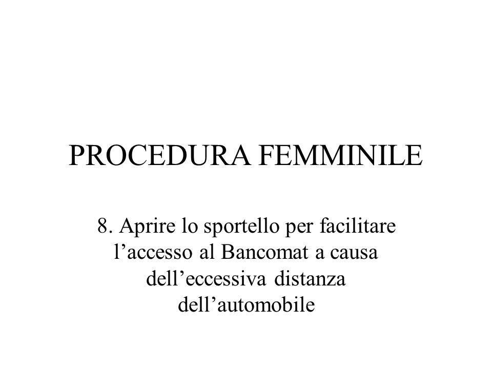 PROCEDURA FEMMINILE 8.