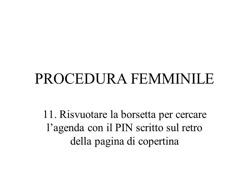 PROCEDURA FEMMINILE 11.