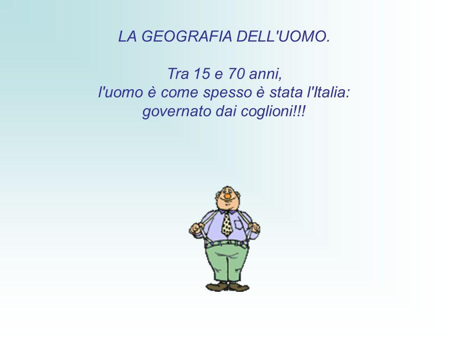 LA GEOGRAFIA DELL UOMO.
