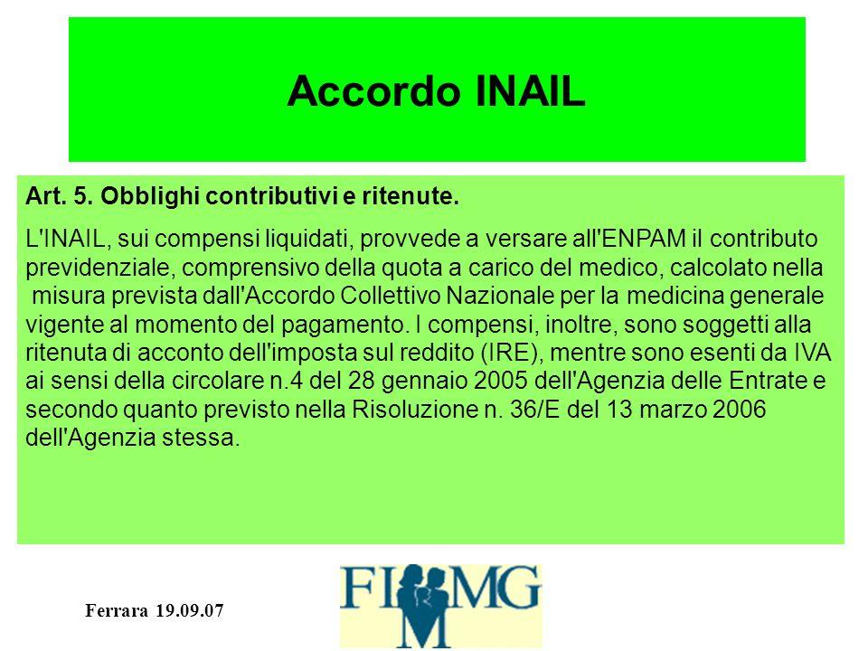 Ferrara 19.09.07 Accordo INAIL Art. 5. Obblighi contributivi e ritenute.