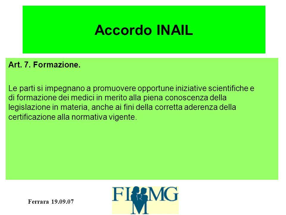 Ferrara 19.09.07 Accordo INAIL Art. 7. Formazione.