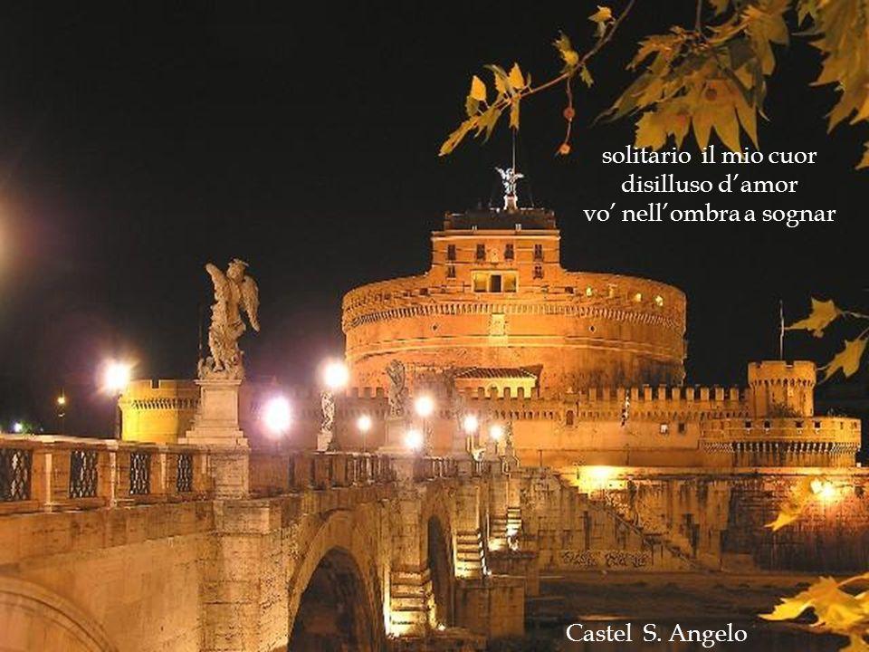 Sotto un manto di stelle Roma bella mi appare