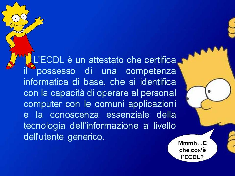 Mmmh…E che cosè lECDL? LECDL è un attestato che certifica il possesso di una competenza informatica di base, che si identifica con la capacità di oper