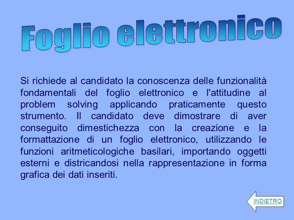 Si richiede al candidato la conoscenza delle funzionalità fondamentali del foglio elettronico e l'attitudine al problem solving applicando praticament
