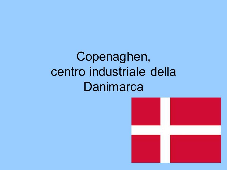 Copenaghen, centro industriale della Danimarca