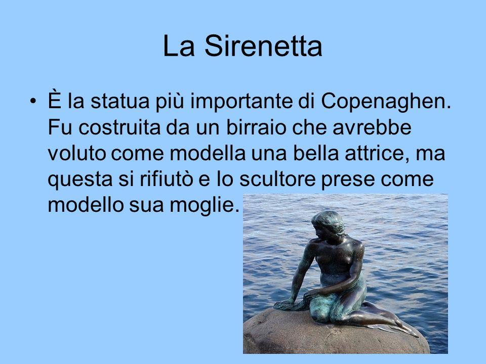 La Sirenetta È la statua più importante di Copenaghen. Fu costruita da un birraio che avrebbe voluto come modella una bella attrice, ma questa si rifi