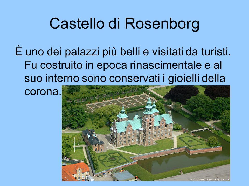 Castello di Rosenborg È uno dei palazzi più belli e visitati da turisti. Fu costruito in epoca rinascimentale e al suo interno sono conservati i gioie