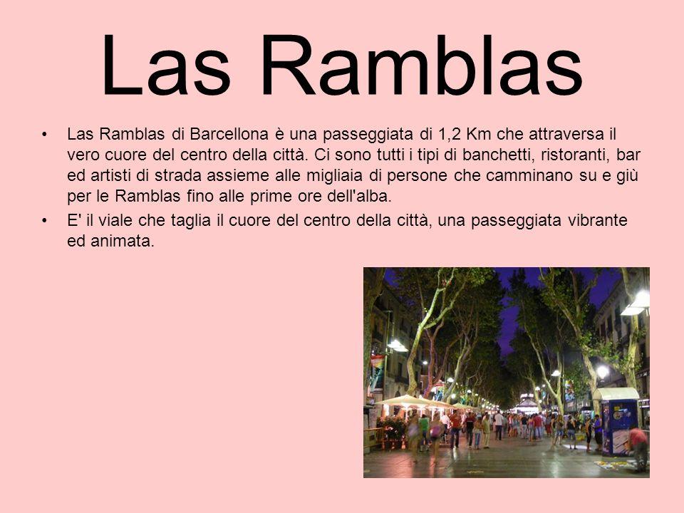 Las Ramblas Las Ramblas di Barcellona è una passeggiata di 1,2 Km che attraversa il vero cuore del centro della città. Ci sono tutti i tipi di banchet
