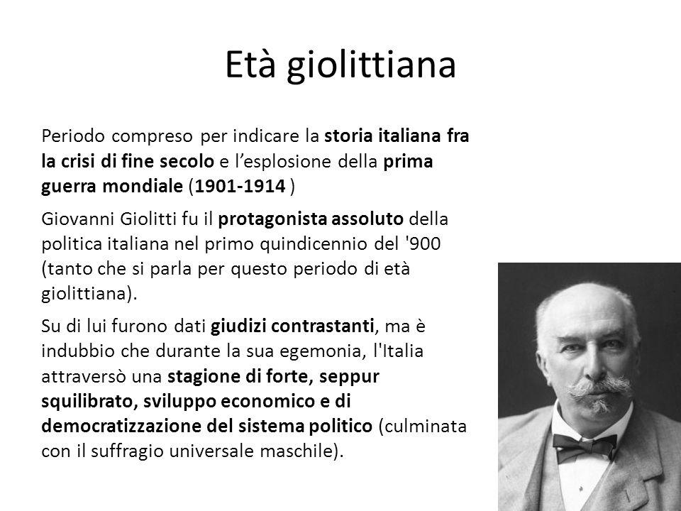 Periodo compreso per indicare la storia italiana fra la crisi di fine secolo e lesplosione della prima guerra mondiale (1901-1914 ) Giovanni Giolitti