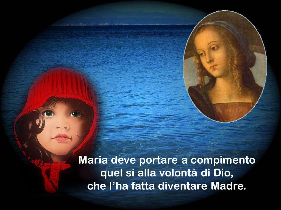 Maria deve imparare a lasciare libero Colui che ha generato.