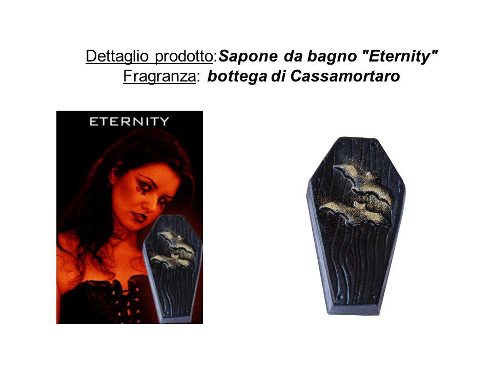 Dettaglio prodotto:Sapone da bagno Eternity Fragranza: bottega di Cassamortaro