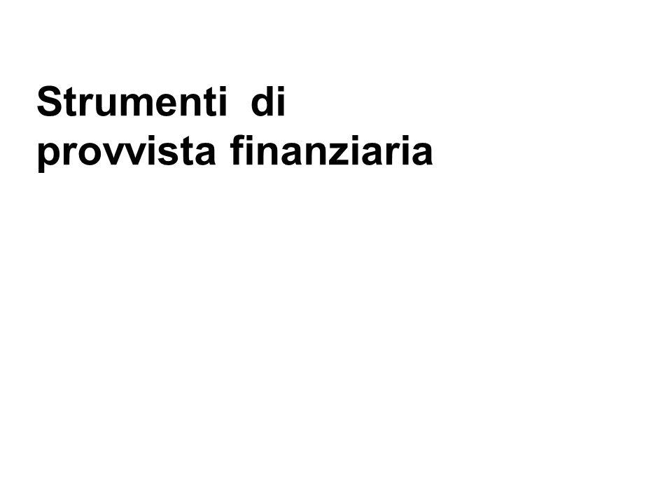 Strumenti di provvista finanziaria