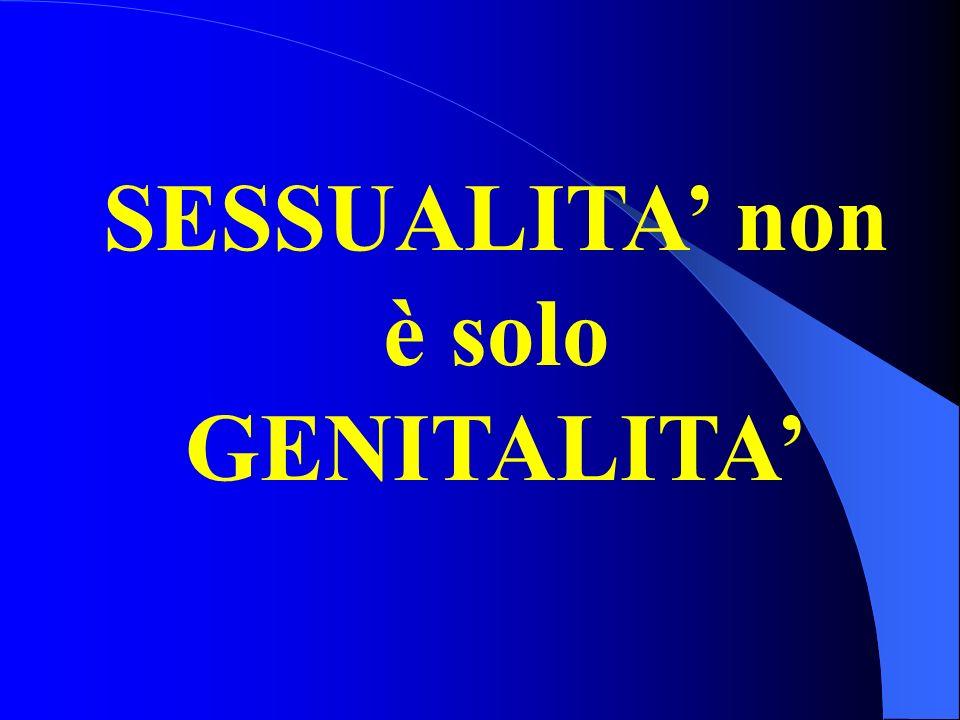 SESSUALITA non è solo GENITALITA