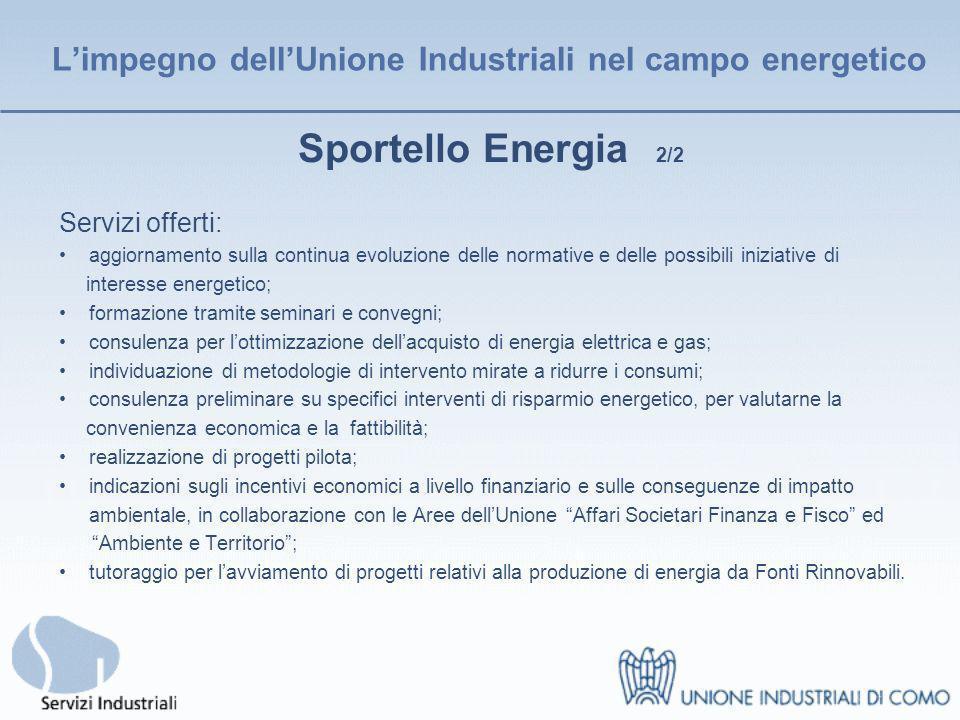 Servizi Industriali Srl E la società dellUnione Industriali di Como che, in collaborazione con lo Sportello Energia, fornisce servizi di audit energetico, analisi strumentale e monitoraggio dei consumi, analisi di fattibilità e specifiche consulenze ingegneristiche.