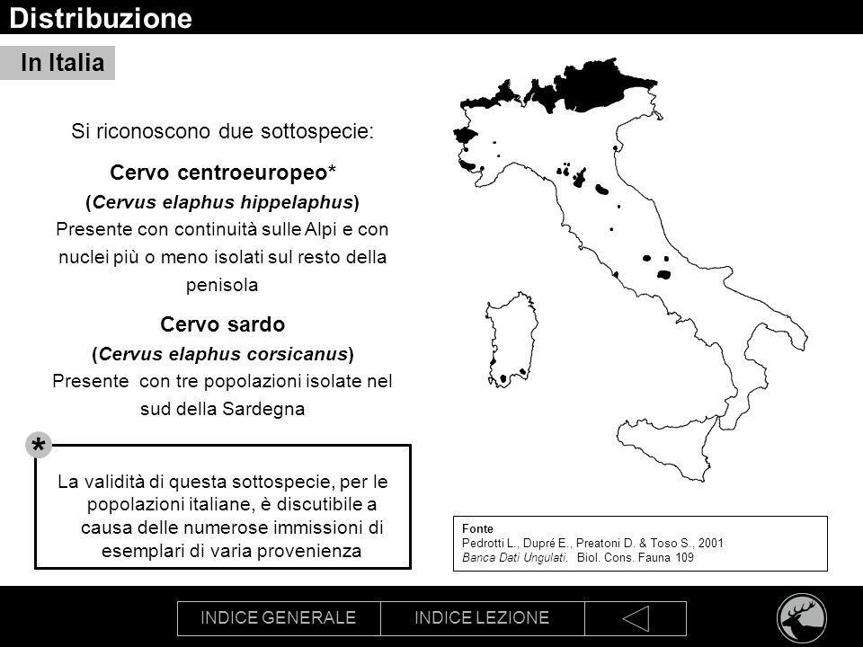 INDICE GENERALEINDICE LEZIONE Distribuzione Fonte Pedrotti L., Dupré E., Preatoni D. & Toso S., 2001 Banca Dati Ungulati. Biol. Cons. Fauna 109 Si ric