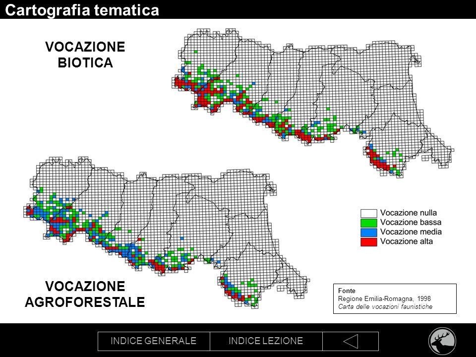 INDICE GENERALEINDICE LEZIONE Cartografia tematica VOCAZIONE BIOTICA Fonte Regione Emilia-Romagna, 1998 Carta delle vocazioni faunistiche VOCAZIONE AG