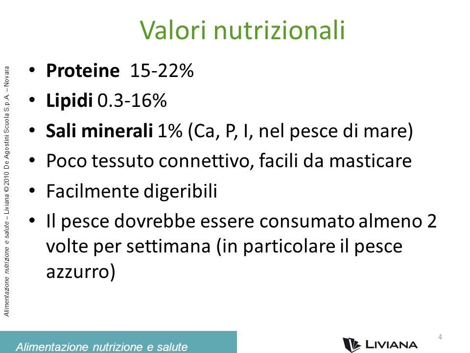 Alimentazione nutrizione e salute Alimentazione nutrizione e salute – Liviana © 2010 De Agostini Scuola S.p.A. – Novara Valori nutrizionali Proteine 1