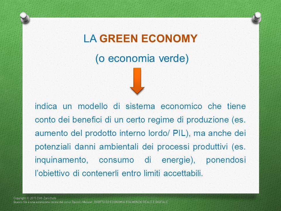 (o economia verde) indica un modello di sistema economico che tiene conto dei benefici di un certo regime di produzione (es. aumento del prodotto inte