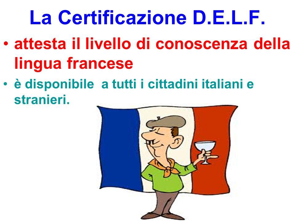 La Certificazione D.E.L.F.