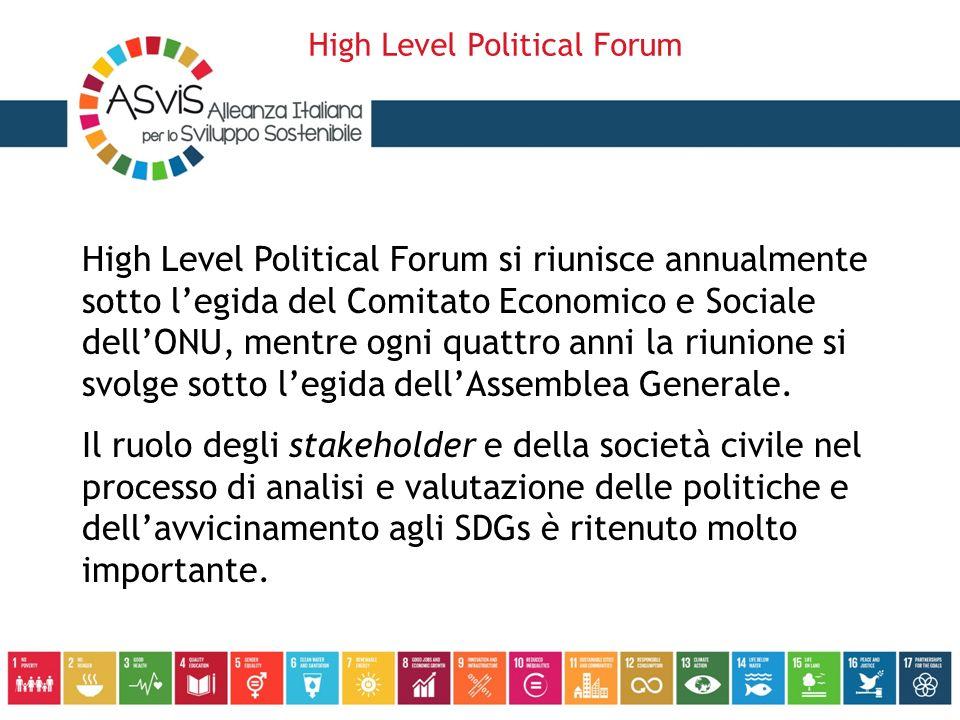 High Level Political Forum si riunisce annualmente sotto l'egida del Comitato Economico e Sociale dell'ONU, mentre ogni quattro anni la riunione si sv