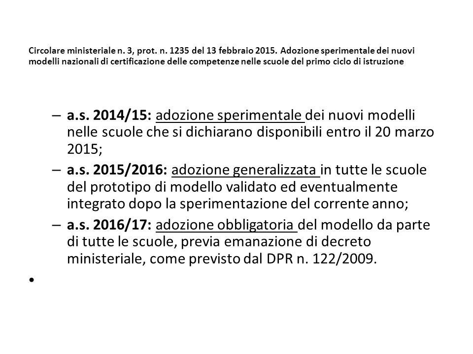 Circolare ministeriale n. 3, prot. n. 1235 del 13 febbraio 2015. Adozione sperimentale dei nuovi modelli nazionali di certificazione delle competenze