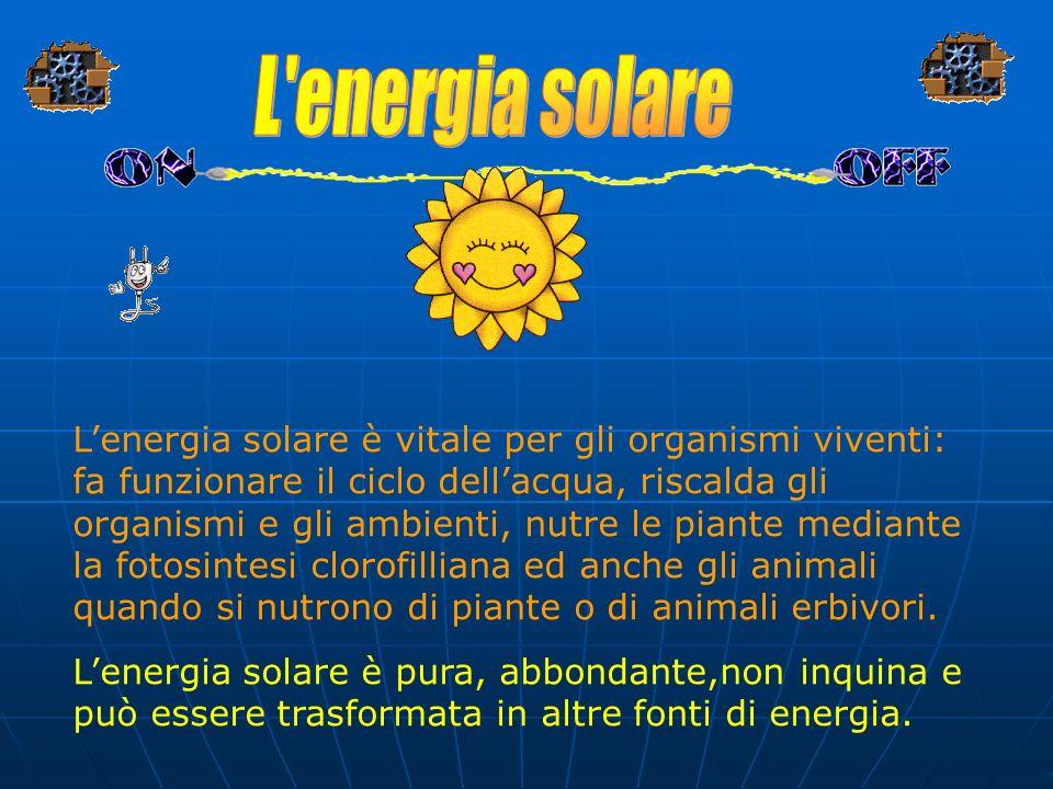 LE FONTI DI ENERGIA SI POSSONO CLASSIFICARE IN : RINNOVABILI : energia solare,idroelettrica, eolica,geotermica, delle biomasse. NON RINNOVABILI: combu
