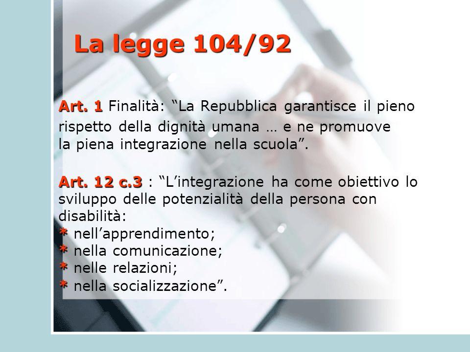 La legge 104/92 Art. 1 Art.