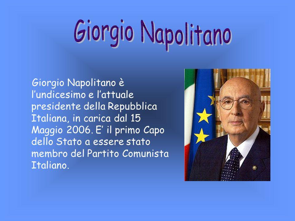 Giorgio Napolitano è l'undicesimo e l'attuale presidente della Repubblica Italiana, in carica dal 15 Maggio 2006.