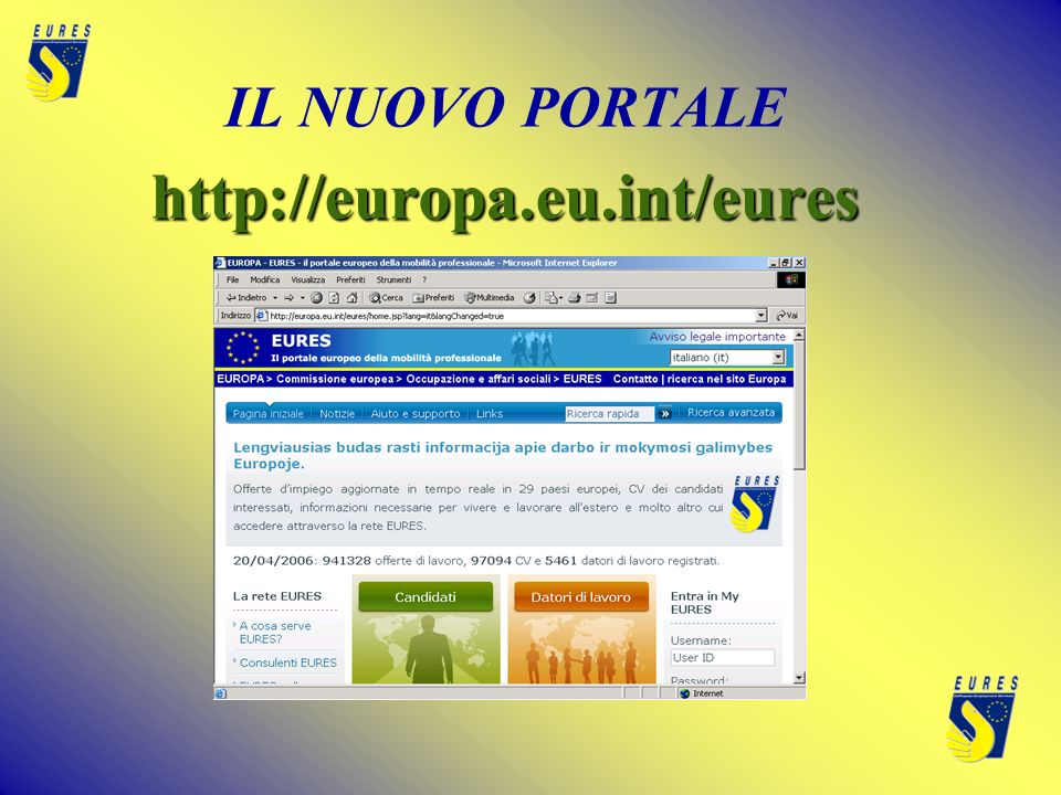 IL NUOVO PORTALEhttp://europa.eu.int/eures