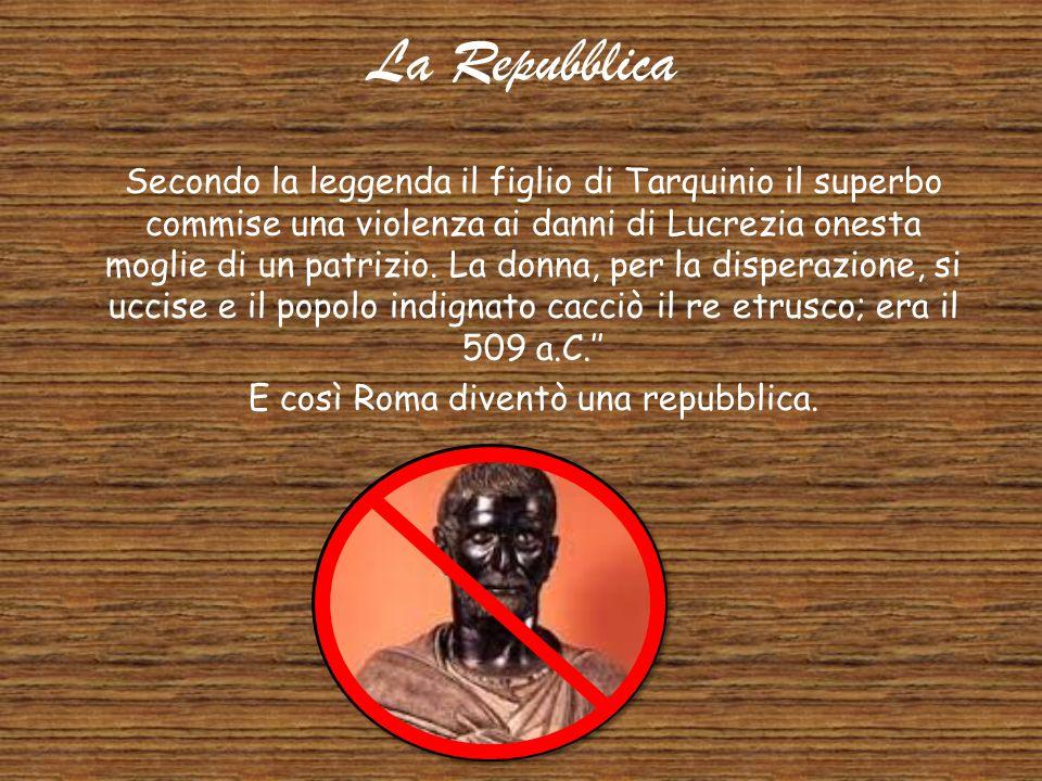 Tarquinio il Superbo L'ultimo re di Roma. Lucio Tarquinio assume nella leggenda di Roma il ruolo del personaggio