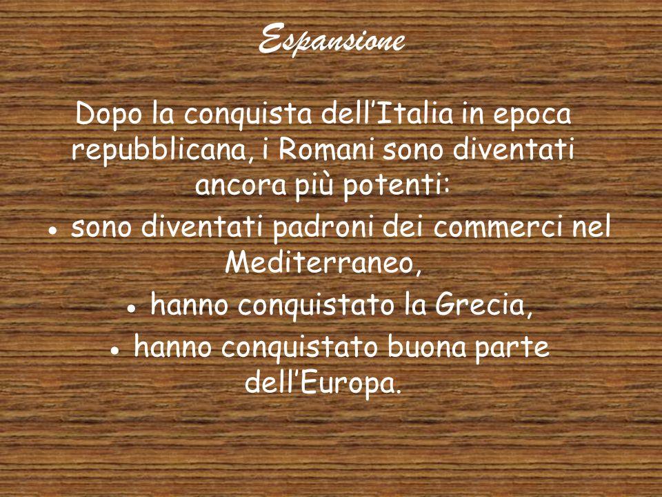 Le guerre puniche Dopo la conquista della penisola italiana, Roma volle espandere il proprio dominio sul Mediterraneo. Si scontrò contro Cartagine fon