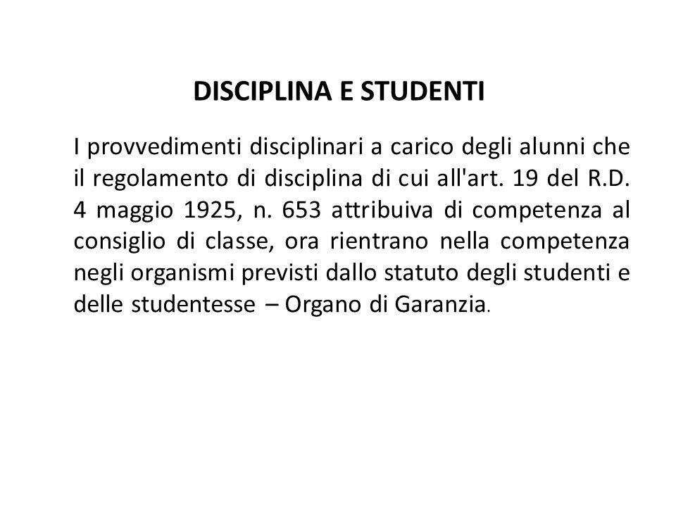 I provvedimenti disciplinari a carico degli alunni che il regolamento di disciplina di cui all art.