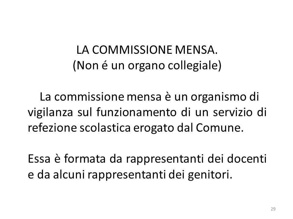 29 LA COMMISSIONE MENSA.