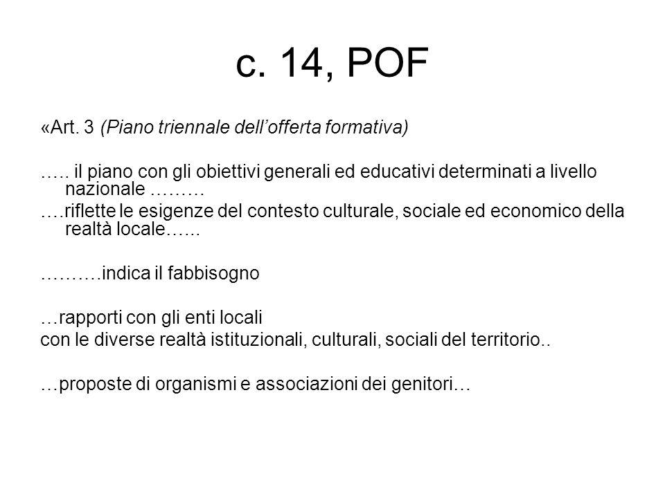 c. 14, POF «Art. 3 (Piano triennale dell'offerta formativa) …..