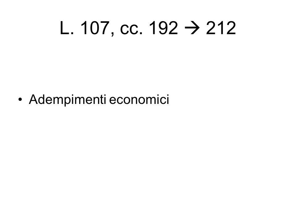 L. 107, cc. 192  212 Adempimenti economici