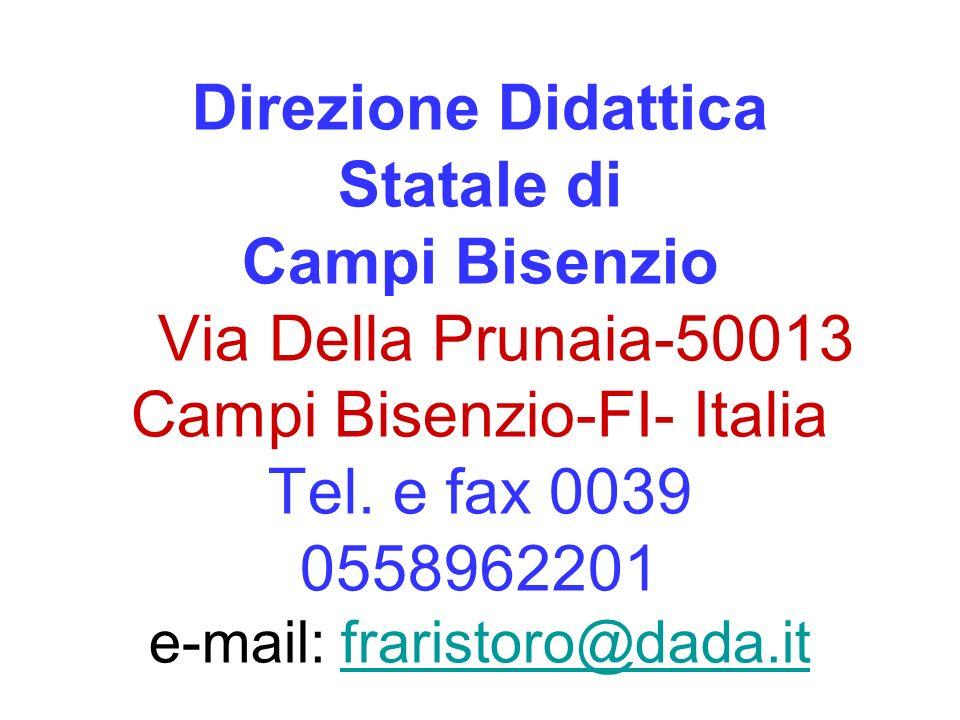 Direzione Didattica Statale di Campi Bisenzio Via Della Prunaia-50013 Campi Bisenzio-FI- Italia Tel.