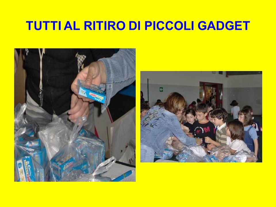 TUTTI AL RITIRO DI PICCOLI GADGET
