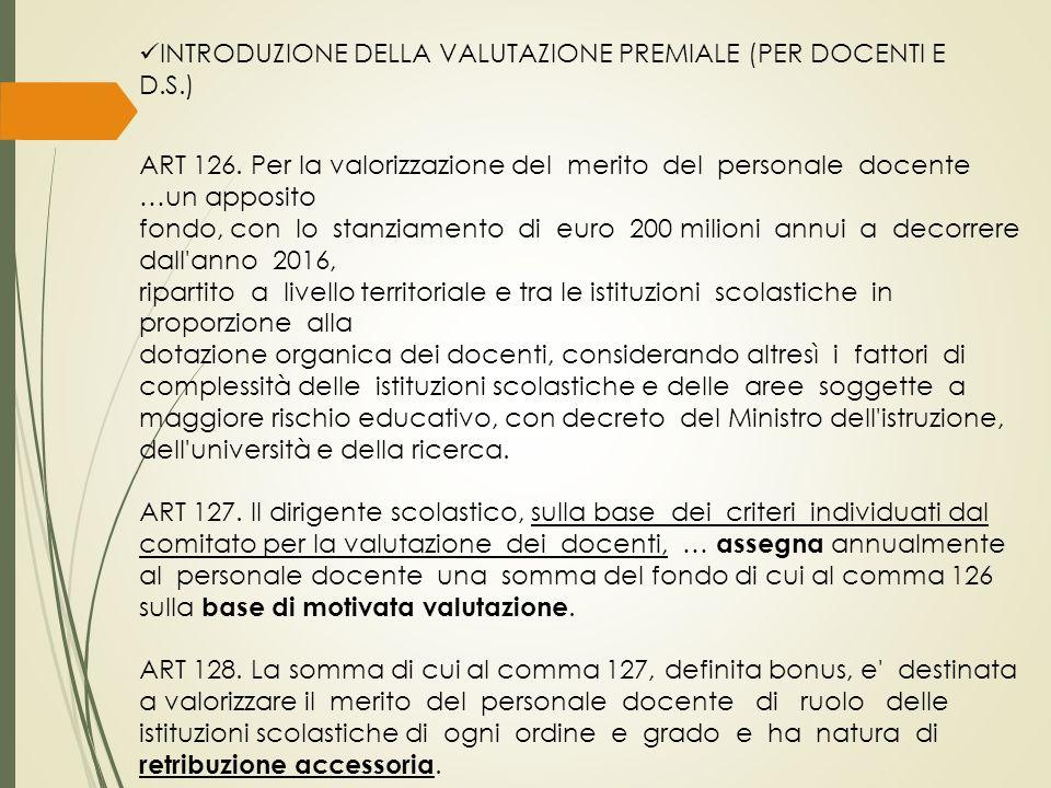 INTRODUZIONE DELLA VALUTAZIONE PREMIALE (PER DOCENTI E D.S.) ART 126.