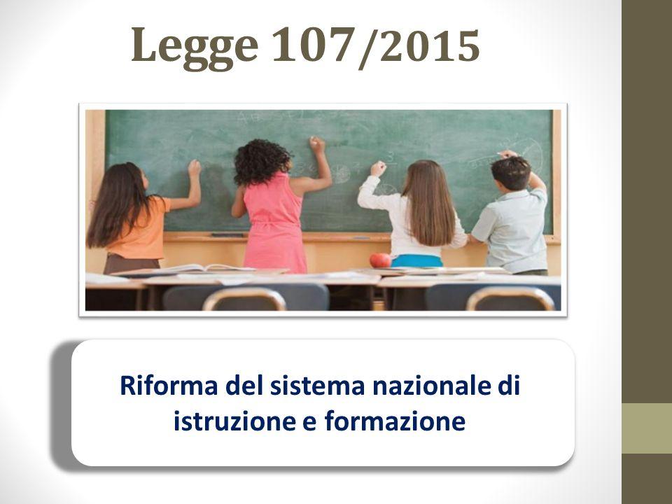 Legge 107 /2015 Riforma del sistema nazionale di istruzione e formazione