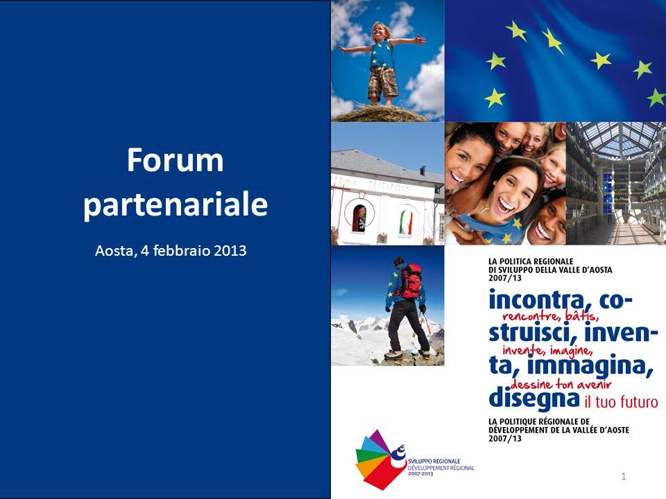Forum partenariale Aosta, 4 febbraio 2013 1