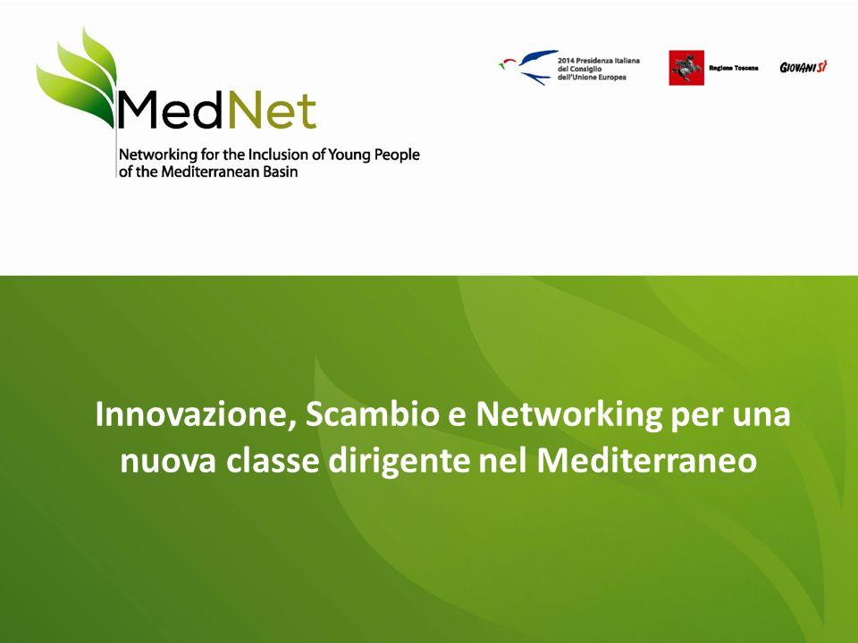 Innovazione, Scambio e Networking per una nuova classe dirigente nel Mediterraneo