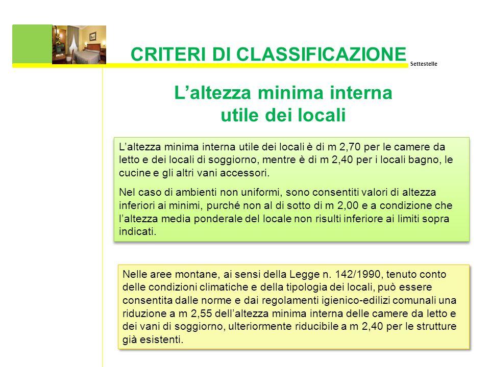Settestelle LA CLASSIFICAZIONE ALBERGHIERA Finalità della ...