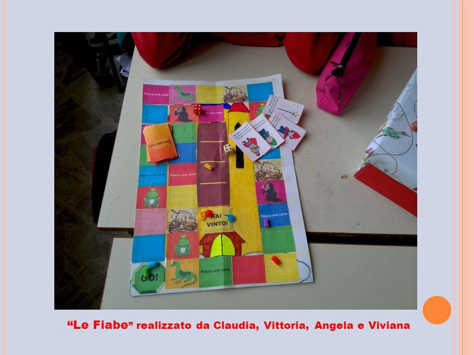 """""""Le Fiabe """" realizzato da Claudia, Vittoria, Angela e Viviana"""