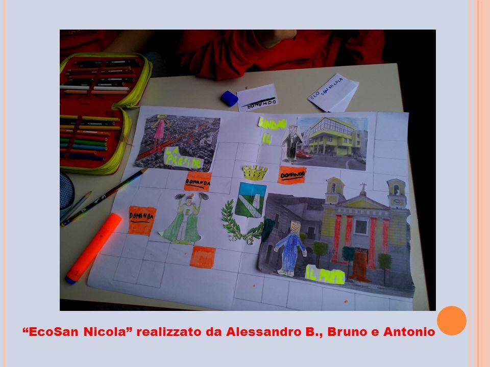 """""""EcoSan Nicola"""" realizzato da Alessandro B., Bruno e Antonio"""