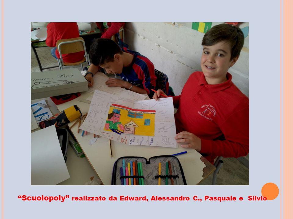 """""""Scuolopoly"""" realizzato da Edward, Alessandro C., Pasquale e Silvio"""