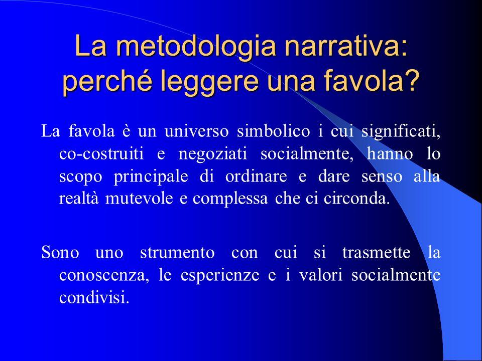 La metodologia narrativa: perché leggere una favola.