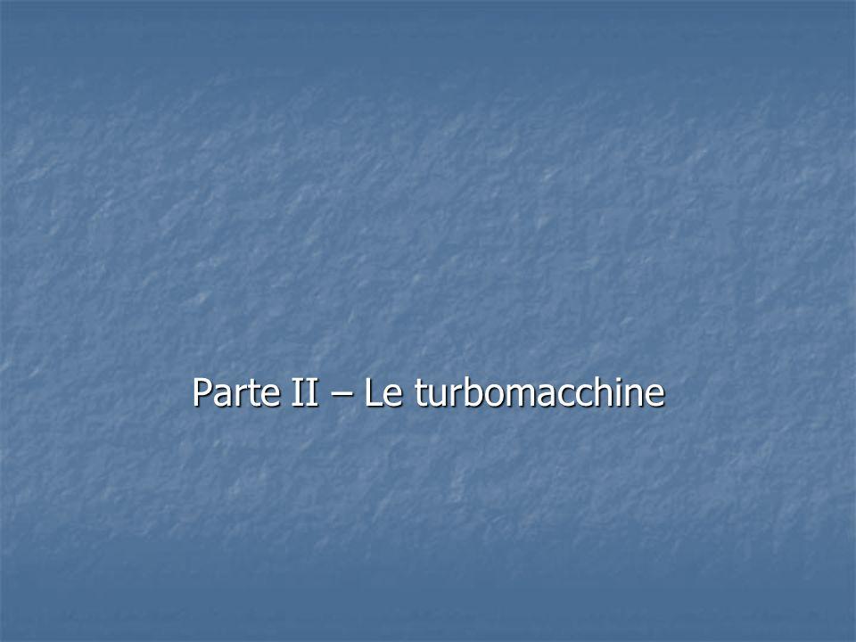 Parte II – Le turbomacchine