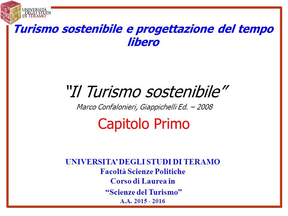 Turismo sostenibile e progettazione del tempo libero Il Turismo sostenibile Marco Confalonieri, Giappichelli Ed.