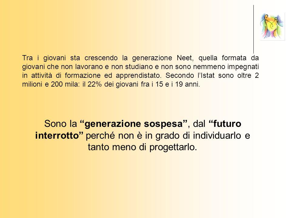 Tra i giovani sta crescendo la generazione Neet, quella formata da giovani che non lavorano e non studiano e non sono nemmeno impegnati in attività di formazione ed apprendistato.