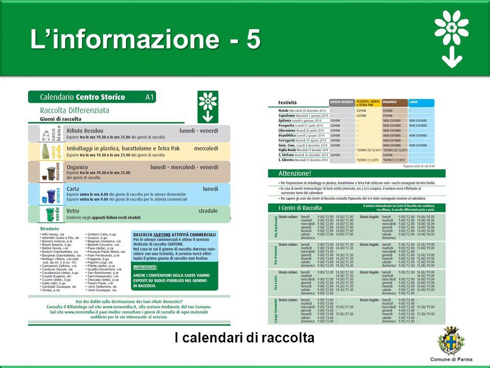 L'informazione - 5 I calendari di raccolta